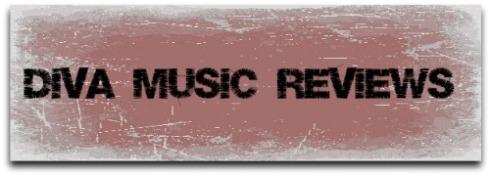 DIVA MUSIC REVIEWS